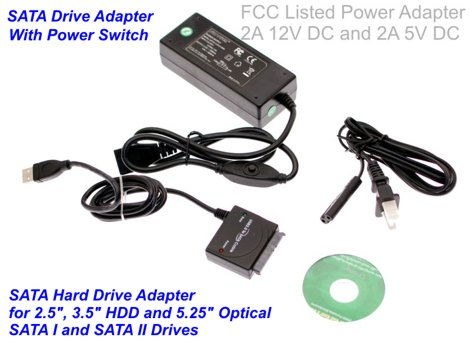 USB 2.0 to SATA I and SATA II Hard Drive Adapter with 2Amp Power Adapter and Power Switch, works with all SATA I & II 2.5 inch 3.5 inch and 5.25 inch Drives. Only $24.98  at USBGear.com