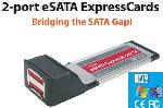 eSATA ExpressCards 2-port eSATA ExpressCard for MAC and PC